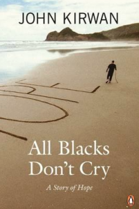 All Blacks Don't Cry by John Kirwan. Know your signs of depression. guide to a good sleep