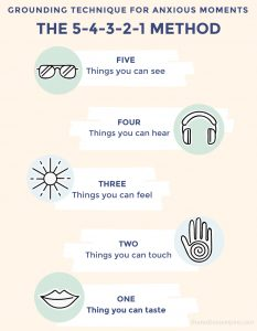 The take anywhere, do anytime grounding technic for anxiety. Count to yourself 5 things you can see, 4 things you can hear, 3 things you can feel, 2 things you can touch and 1 thing you can taste