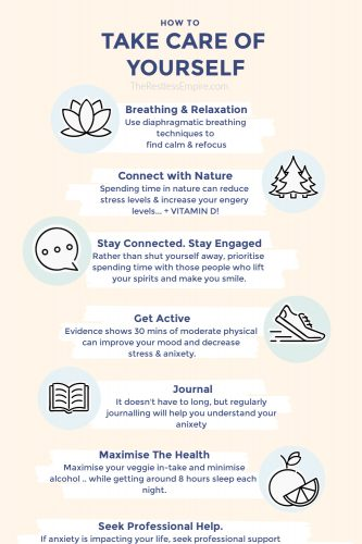 Help stave off anxiety by practising breathing and relaxation techniques, staying connected with nature, staying connected with your friends/family and your life, staying active, journalling, maximising the healthy components of your life and seeking professional help.